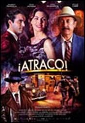 Ver Película Atraco (2012)