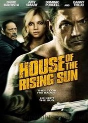 House of the Rising Sun Pelicula