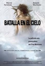Ver Película Batalla en el Cielo (2005)