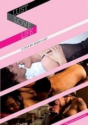 Life, Love, Lust