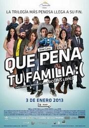 Ver Película Que pena tu familia (2012)