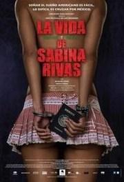 Ver Película La vida precoz y breve de Sabina Rivas (2012)