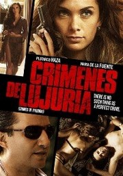 Ver Película Crimenes de lujuria (2011)