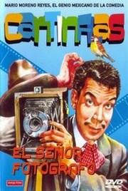 Cantinflas El Señor Fotografo