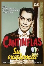 Cantinflas: Su Excelencia