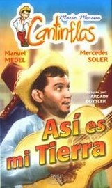 Cantinflas: �As� es mi Tierra!