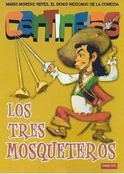 Cantinflas: Los 3 Mosqueteros