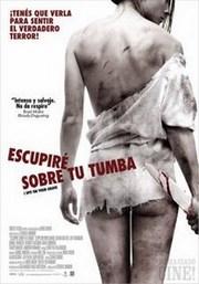 Ver Película Escupire sobre tu tumba (2010)