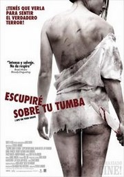 Ver Pel�cula Escupire sobre tu tumba (2010)