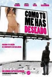 Ver Película Como tu me has deseado (2005)