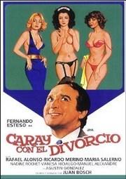 Ver Película Caray con el divorcio (1982)