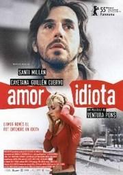 Ver Película Amor idiota (2004)
