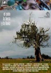 Ver Película El Cielo La Tierra y La Lluvia (2008)
