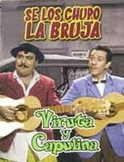 Ver Película Viruta y Capulina: Se los chupo la bruja (1958)