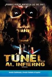 Tunel al infierno