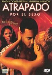 Ver Pel�cula Atrapado Por el Sexo (2004)