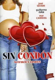 Ver Película Sin condon (2013)