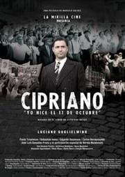 Ver Película Cipriano Yo Hice El 17 De Octubre (2011)