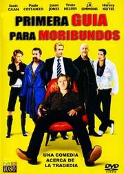 Ver Película Primera Guia Para Moribundos (2010)