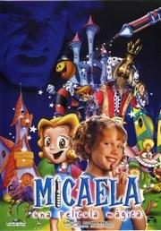 Micaela, una pelicula magica