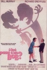 Ver Película Que Tal Bob (1991)