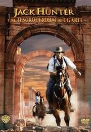 Ver Película Jack Hunter Y El Tesoro Perdido De Ugarit (2008)