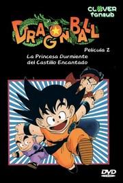 Dragon Ball: La Princesa Durmiente Del Castillo Encantado