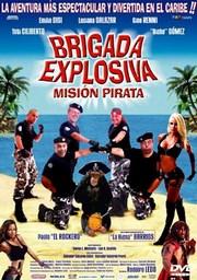 Brigada explosiva: Misi�n pirata