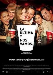 Ver Película La Ultima y Nos Vamos (2010)