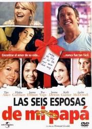 Ver Película Las Seis Esposas De Mi Papa (2009)