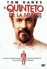 Ver Película El Quinteto De La Muerte (2004)