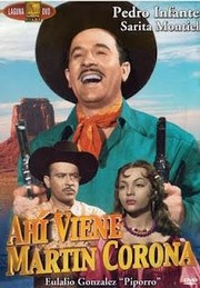 Ver Película Ahi viene Martin Corona (1952)