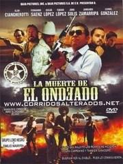 Ver Pel�cula La Muerte de El Ondeado (2013)