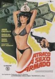 Ver Pel�cula Atraco a sexo armado (1980)