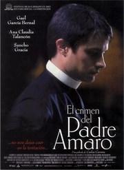 Ver Película El crimen del padre Amaro (2002)