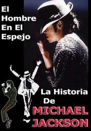 Ver Película En El Espejo – La Historia De Michael Jackson (2004)