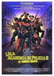 Loca academia de policia 2: Su primera misión
