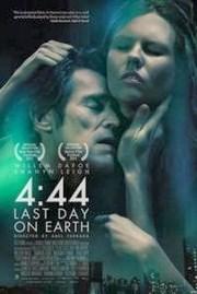 4:44 El Ultimo Dia de la Tierra