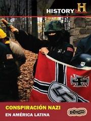 Conspiraci�n Nazi en Am�rica Latina
