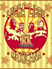 La Historia de la Lucha Libre Mexicana