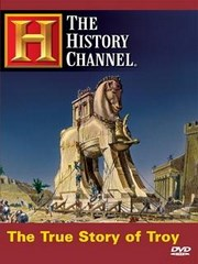 La Verdadera Historia de Troya