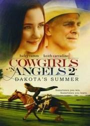 Vaqueras y Angeles 2: El Verano De Dakota