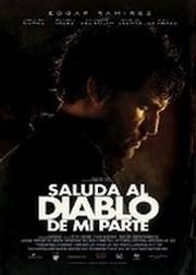 Ver Película Saluda al diablo de mi parte (2011)