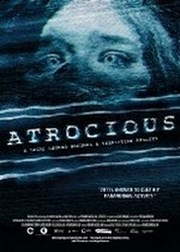 Ver Película Atrocious (2010)