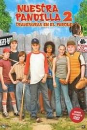 Ver Pel�cula Nuestra Pandilla 2 (2005)