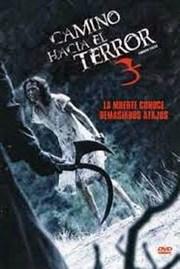 Camino Hacia el Terror 3