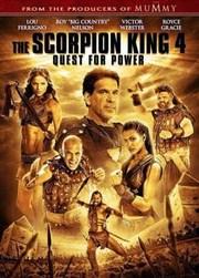 El Rey Escorpion 4: La Búsqueda Del Poder