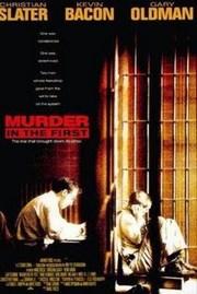 Ver Película Homicidio en Primer Grado (1995)