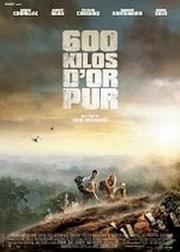 Ver Película 600 kilos de puro oro (2011)