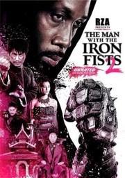 El hombre de los puños de hierro 2 pelicula